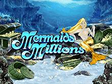 Mermaids Millions: онлайн-игра с русалкой от разработчика Microgaming